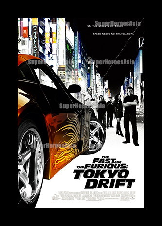 superheroes asia the fast and the furious tokyo drift movie poster. Black Bedroom Furniture Sets. Home Design Ideas